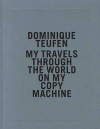 My Travel Through the World on My Copy Machine - Prix HSBC pour la photographie.pdf