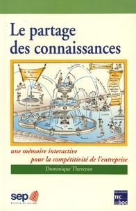 Le partage des connaissances - Une mémoire interactive pour la compétitivité de lentreprise.pdf