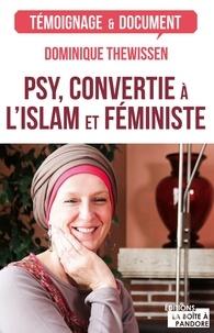 Dominique Thewissen - Psy, convertie à l'islam et féministe - Les fleurs du bien.