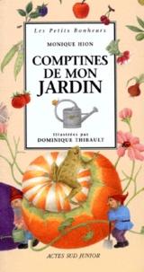 Dominique Thibault et Monique Hion - Comptines de mon jardin.