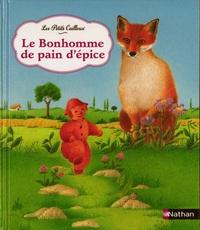 Dominique Thibault - Le bonhomme de pain d'épice.