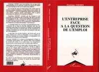 Dominique Thierry - L'entreprise face à la question de l'emploi.