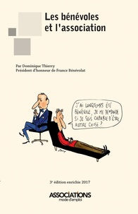 Dominique Thierry - Les bénévoles et l'association.