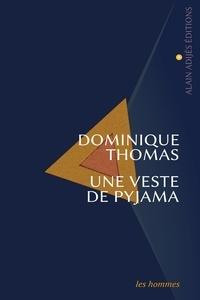 Dominique Thomas - Une veste de pyjama.