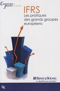Dominique Thouvenin et Béatrice Belle - IFRS - Les pratiques des grands groupes européens.