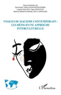 Dominique Tiana Razafindratsimba et Lilyane Rachédi - Visages du racisme contemporain : les défis d'une approche interculturelle.