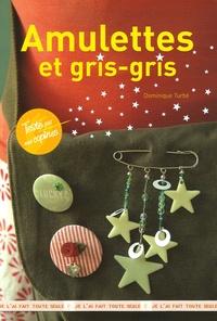 Dominique Turbé - Amulettes et gris-gris.