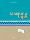 Dominique Turbé - Masking tape.