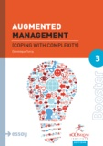 Dominique Turcq - Augmented Management - Coping with Complexity.