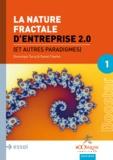 Dominique Turcq et Daniel Charles - La nature fractale d'Entreprise 2.0 - Et autres paradigmes.