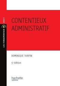 Dominique Turpin - Contentieux administratif.