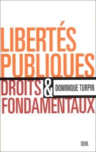 Dominique Turpin - Libertés publiques et droits fondamentaux.
