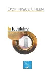 Dominique Uhlen - La Locataire.