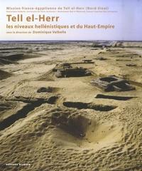 Dominique Valbelle - Tell el-Herr - Les niveaux hellénistiques et du Haut-Empire.