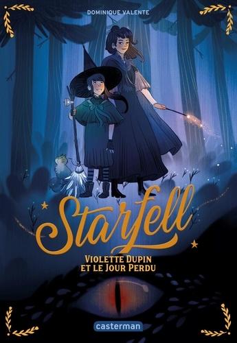 Starfell. Tome 1, Violette Dupin et le jour perdu