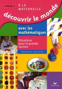 Découvrir le monde avec les mathématiques GS - Situations pour la grande section de maternelle.pdf