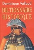Dominique Vallaud - Dictionnaire historique.