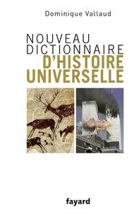 Nouveau dictionnaire d'histoire universelle - Dominique Vallaud pdf epub