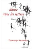 Dominique Vaudoiset - Danse avec les lettres - Dialogues.