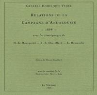 Dominique Vedel - Relations de la campagne d'Andalousie 1808 - Avec les témoignages de H. de Montgardé, J-B Chevillard, L. Demanche.