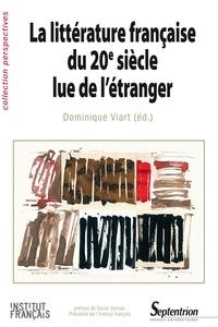 Dominique Viart - Littérature française du 20e siècle lue de l'étranger.