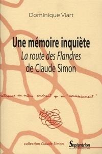 """Dominique Viart - Une mémoire inquiète - """"La Route des Flandres"""" de Claude Simon."""