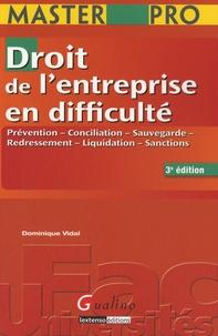 Dominique Vidal - Droit de l'entreprise en difficulté - Prévention, conciliation, sauvegarde, redressement, liquidation, sanctions.