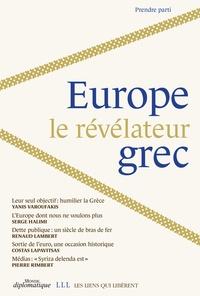 Dominique Vidal - Europe : le révélateur grec.