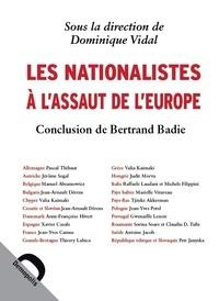 Dominique Vidal - Les nationalistes à l'assaut de l'Europe.