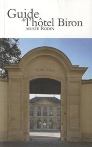Dominique Viéville - Guide de l'Hôtel Biron, Musée Rodin.