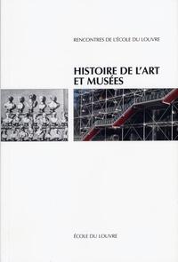 Dominique Viéville - Histoire de l'art et musées : actes du colloque.