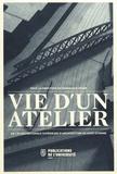 Dominique Vigier - Vie d'un atelier de l'Ecole Nationale Supérieure d'Architecture de Saint-Etienne.