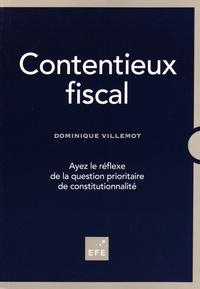 Dominique Villemot - Contentieux fiscal - Ayez le réflexe de la question prioritaire de constitutionnalité.