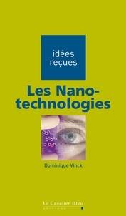 Dominique Vinck - Les Nano-technologies.