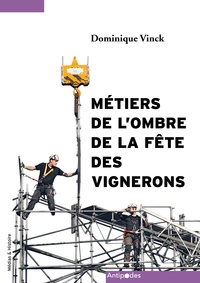 Ebook for Itouch téléchargement gratuit Métiers de l'ombre de la Fête des Vignerons 9782889011711  en francais