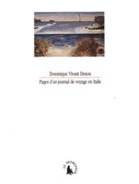 Dominique Vivant Denon - Pages d'un journal de voyage en Italie - 1788.