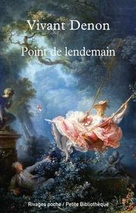 Dominique Vivant Denon - Point de lendemain.