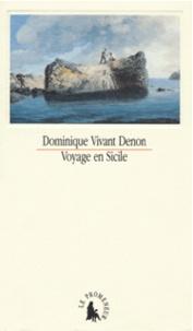Dominique Vivant Denon - Voyage en Sicile.