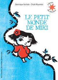 Dominique Vochelle - Le petit monde de Miki.