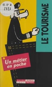 Dominique Voisin et  Trambert - Le tourisme.
