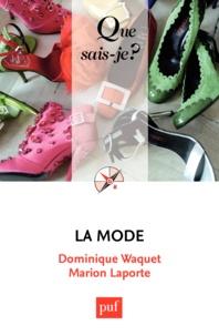 Dominique Waquet et Marion Laporte - La mode.