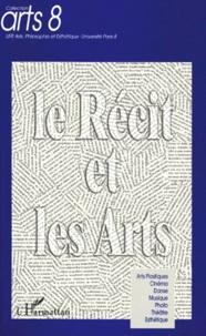 Dominique Willoughby et Jean-Paul Olive - Le récit et les arts.