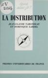 Dominique Xardel et Jean-Claude Tarondeau - La distribution.