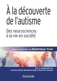 A la découverte de lautisme - Des neurosciences à la vie en société.pdf