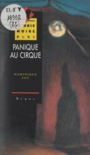Dominique Zay et Catherine Clouco - Panique au cirque.
