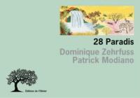 Dominique Zehrfuss et Patrick Modiano - 28 Paradis.