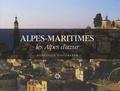 Dominique Zintzmeyer et Myjo Celhay - Alpes-Maritimes - Les Alpes d'Azur.