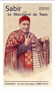 Dominus - Sabir avec le Marchand de Tapis.