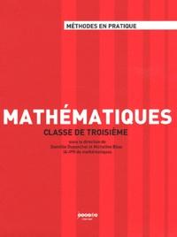 Domitile Duponchel et Micheline Bilas - Mathématiques classe de troisième.