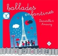 Domitille et  Amaury - Ballades enfantines. 1 CD audio
